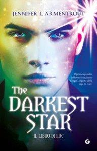 Copertina di 'The darkest star. Il libro di Luc'