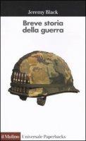 Breve storia della guerra - Black Jeremy