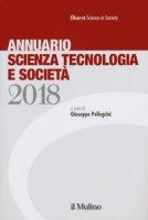 Annuario scienza tecnologia e società (2018)