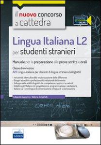 Copertina di 'CC4/53 Lingua italiana L2 per studenti stranieri. Per la classe A23. Manuale per la preparazione alle prove scritte e orali. Con espansione online'