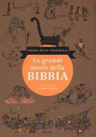 Le grandi storie della Bibbia - Serge Bloch, Frédéric Boyer
