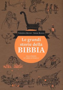 Copertina di 'Le grandi storie della Bibbia'