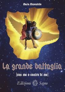 Copertina di 'La grande battaglia (con me o contro di me)'