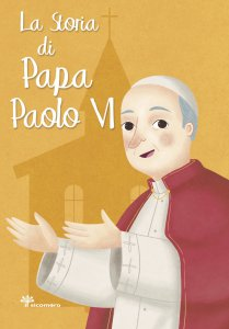 Copertina di 'La storia di papa Paolo VI'