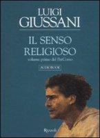 Il senso religioso - Giussani Luigi