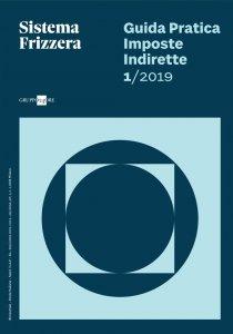 Copertina di 'Guida Pratica Imposte Indirette 1/2019'