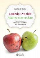 Se Eva ride Adamo non resiste - Giuliana Di Chiara