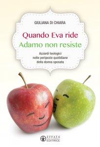 Copertina di 'Se Eva ride Adamo non resiste'