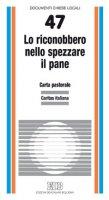 Lo riconobbero nello spezzare il pane (Lc. 24, 35) . Carta pastorale della Caritas - Caritas Italiana