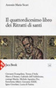 Copertina di 'Il quattordicesimo libro dei ritratti di santi'