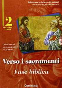 Copertina di 'Verso i sacramenti: fase biblica. Guida per gli accompagnatori e i genitori'