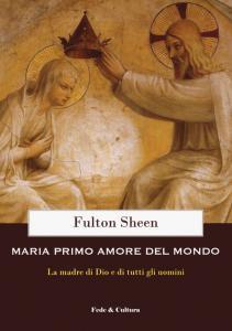 Copertina di 'Maria primo amore del mondo'