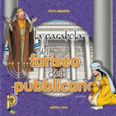 La parabola del fariseo e del pubblicano - Esposito Clara