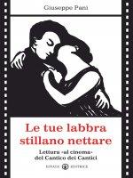 Le tue labbra stillano nettare - Giuseppe Pani