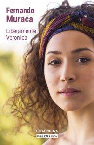 Copertina di 'Liberamente Veronica'