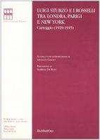 Luigi Sturzo e i Rosselli tra Londra, Parigi e New York. Carteggio (1929-1945)