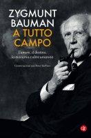 A tutto campo - Zygmunt Bauman