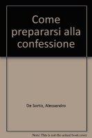Come prepararsi alla confessione