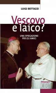 Copertina di 'Vescovo e laico?'