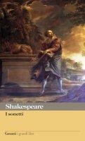 I sonetti. Con testo a fronte - William Shakespeare