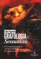 Grafologia e sessualità - Lidia Fogarolo