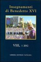 Insegnamenti di Benedetto XVI. Vol. 8.1 (2012) - Benedetto XVI (Joseph Ratzinger)
