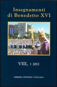 Copertina di 'Insegnamenti di Benedetto XVI. Vol. 8.1 (2012)'