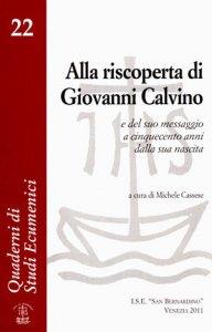 Copertina di 'Alla riscoperta di Giovanni Calvino'