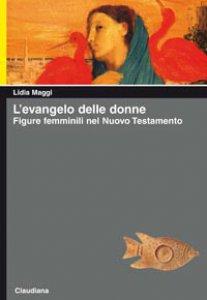Copertina di 'L'Evangelo delle donne'