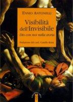 Visibilità dell'Invisibile - Ennio Antonelli