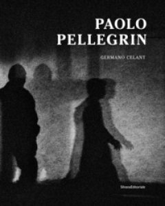 Copertina di 'Paolo Pellegrin. Catalogo della mostra (Roma, 7 novembre 2018-17 marzo 2019). Ediz. illustrata'