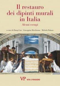 Copertina di 'Restauro dei dipinti murali in Italia. Alcuni esempi (Il)'