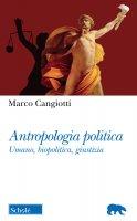 Antropologia politica - Marco Cangiotti