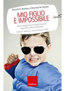 Copertina di 'Mio figlio è impossibile'