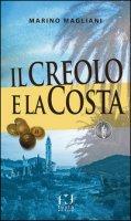 Il creolo e la Costa - Magliani Marino