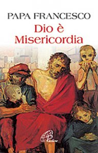 Copertina di 'Dio è misericordia'