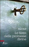 La forza delle promesse divine - Noel Alain