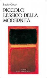 Copertina di 'Piccolo lessico della modernità'