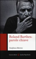 Roland Barthes: parole chiave - Marrone Gianfranco