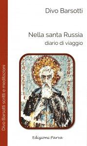 Copertina di 'Nella santa Russia'