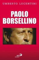 Paolo Borsellino - Lucentini Umberto