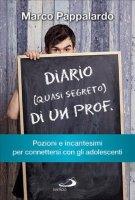 Diario (quasi segreto) di un prof. - Marco Pappalardo