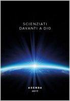 Scienziati davanti a Dio 2017. Agenda
