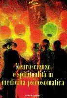 Neuroscienze e spiritualità in medicina psicosomatica