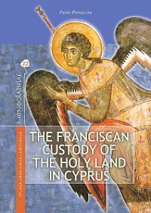 Copertina di 'The franciscan custody of the holy land in Cyprus (1191-1960)'