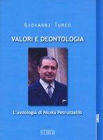 Valori e deontologia - Giovanni Turco