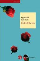 L'arte della vita - Zygmunt Bauman