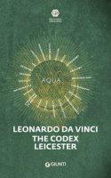 Leonardo da Vinci. Il codice Leicester - Laurenza Domenico