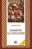 Commento all'Apocalisse - Cesario di Arles
