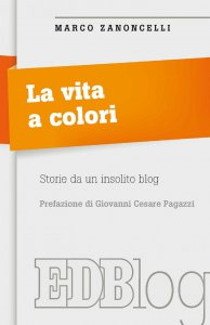 Copertina di 'La Vita a colori'